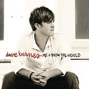 Dave Barnes: Me And You And The World