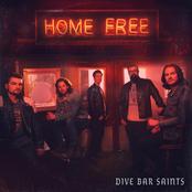 Home Free: Dive Bar Saints