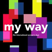 My Way (For International Women's Day)