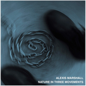 Alexis Marshall: Nature in Three Movements