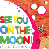 See You On The Moon! Songs For Kids Of All Ages