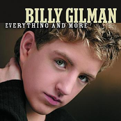 Billy Gilman: Everything and More