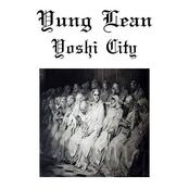 Yoshi City (prod. Yung Gud)