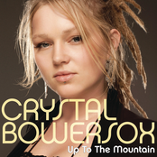 Crystal Bowersox: Up To The Mountain