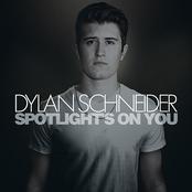 Dylan Schneider: Spotlight's on You - EP