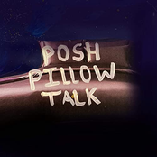 Posh Pillowtalk