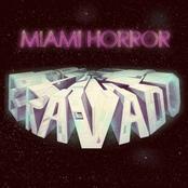 Miami Horror: Bravado (Ep)