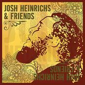 Josh Heinrichs: Josh Heinrichs & Friends