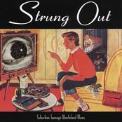 Strung Out: Suburban Teenage Wasteland Blues