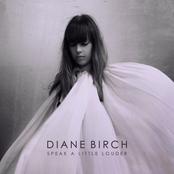 Diane Birch: Speak A Little Louder