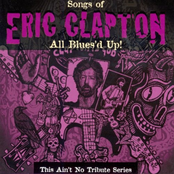 Carl Weathersby: All Blues'd Up: Songs of Eric Clapton