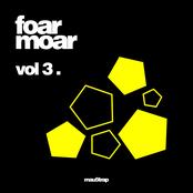 Foar Moar, Vol. 3