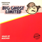 Soles of Mischief presents: Big Ghost Limited