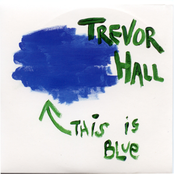 Trevor Hall: This Is Blue