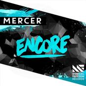Mercer: Encore