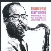 Benny Golson: Turning Point