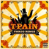 T-pain: Thr33 Ringz