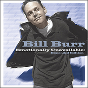 Bill Burr: Emotionally Unavailable