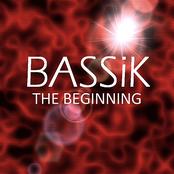 Bassik: The Beginning