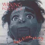 Waxing Poetics: Bed Time Story