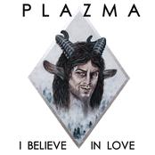 I Believe in Love