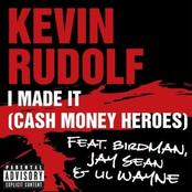 I Made It (Cash Money Heroes) [feat. Birdman, Jay Sean & Lil Wayne] - Single
