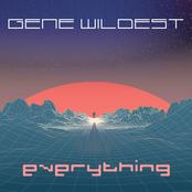 Gene Wildest: Everything