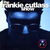Frankie Cutlass: The Frankie Cutlass Show