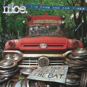 moe.: Tin Cans and Car Tires