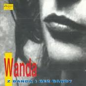 Wanda z Bandą i bez Bandy