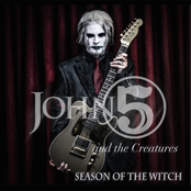 John 5 and The Creatures: Season of the Witch