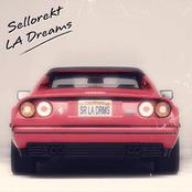 sellorekt / la dreams