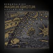 Magnum ignotum (Preludium)