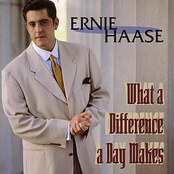 Ernie Haase: What a Difference a Day Makes
