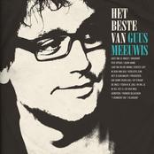 Guus Meeuwis: Het Beste Van Guus Meeuwis