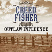 Creed Fisher: Outlaw Influence Vol. 1