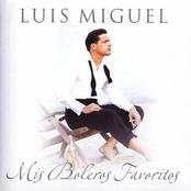 Luis Miguel: Mis Boleros Favoritos