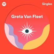 Greta Van Fleet: Spotify Singles
