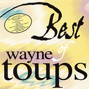 Wayne Toups: Best Of Wayne Toups