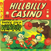 Hillbilly Casino: Three Step Windup