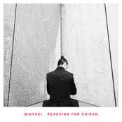 Bigyuki: Reaching For Chiron