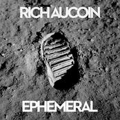 Rich Aucoin: Ephemeral