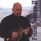 Frank Solivan: Selfish Tears
