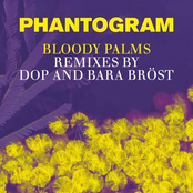 Bloody Palms (Remixes by dOP and Bara Bröst)
