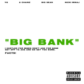 Big Bank (feat. 2 Chainz, Big Sean & Nicki Minaj) - Single