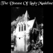 The Disease of Lady Madeline