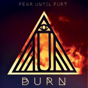 Fear Until Fury: Burn