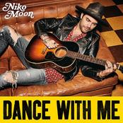 Niko Moon: DANCE WITH ME