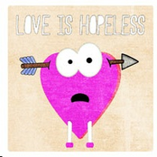 Love Is Hopeless
