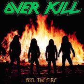Overkill: Feel the Fire